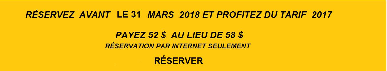 Promotion RÉSERVEZ TÔT
